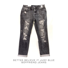 Load image into Gallery viewer, Better Believe It Judy Blue Boyfriend Jeans