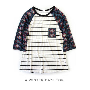 DOORBUSTER A Winter Daze Top- final sale