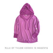 Load image into Gallery viewer, Rule of Thumb Hoodie in Magenta