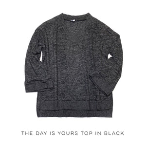 The Day is Yours Top in Black