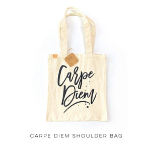 Carpe Diem Shoulder Bag
