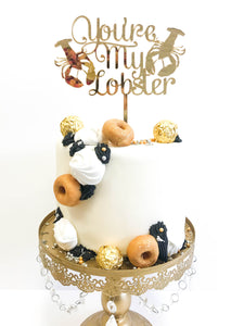 You're My Lobster Cake Topper
