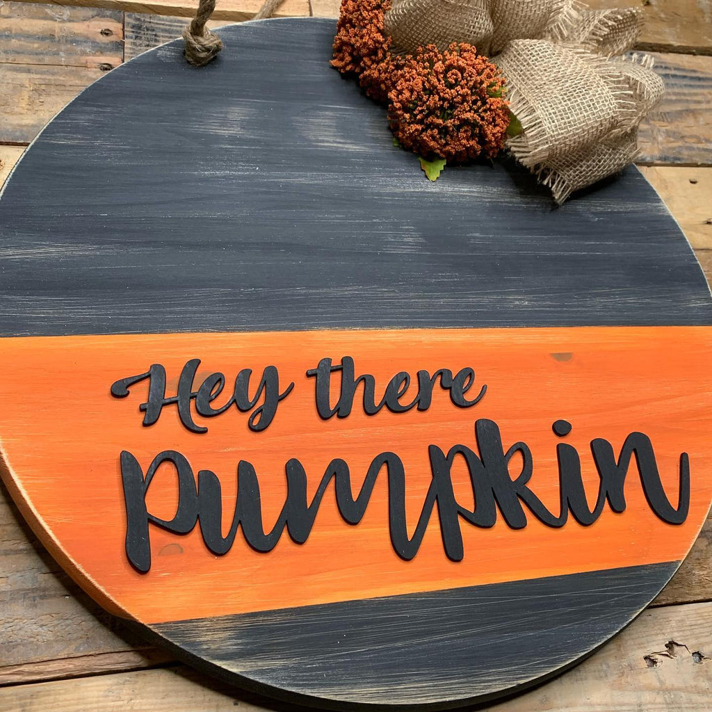 Hey There Pumpkin Door Hanger