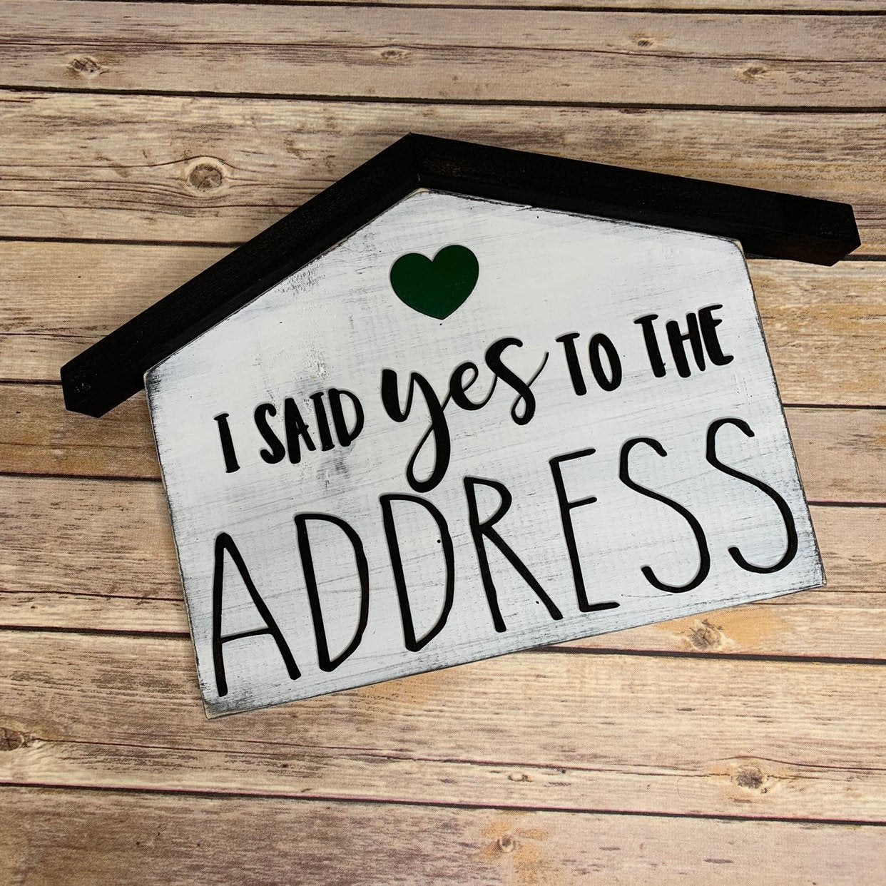 I said yes to the address 3D Wood Sign | First Home | Realtor Sign Gift | Home for sale | Closing Gift | Photo Prop | Homeowner | Laser Cut