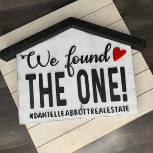 We found the one 3D Wood Sign | First Home | Realtor Sign Gift | Home for sale | Closing Gift | Photo Prop | Homeowner | Laser Cut