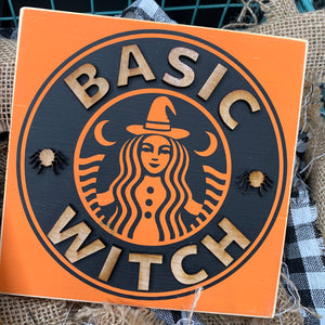 Basic Witch starbucks inspired 3D Wood Sign | Fall sign | Small wood sign | Halloween Decor | Fall Decor | October November Sign | Pumpkin
