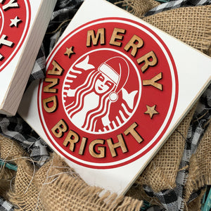 Merry and Bright Starbucks Christmas Red 3D Wood Sign | Christmas sign | Small wood sign | Christmas Decor | Christmas | December