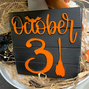 3D October 31 Broom Mini shiplap Sign | Halloween Sign | October 31st Sign | Witch's broom sign | Tiered Tray Sign