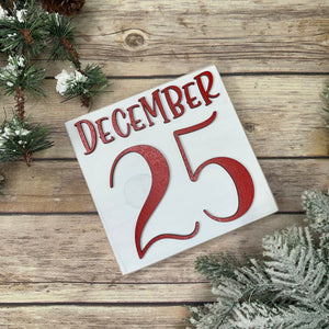 December 25th Christmas Sign 3D Wood Sign | Christmas sign | Small wood sign | Christmas Decor | Christmas | December Sign | Tiered tray