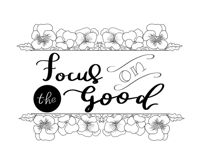Focus on the Good - Free Coloring Page