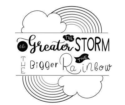 The Greater the Storm, The Bigger the Rainbow - Free Coloring Page