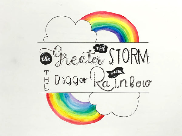 The Greater the Storm, the Bigger the Rainbow Coloring Page
