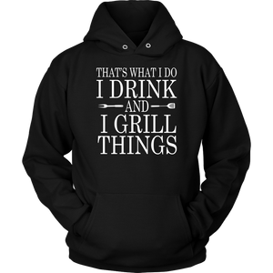 I Drink and I Grill Things