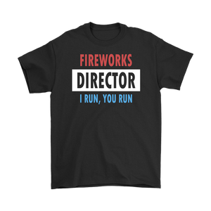 Fireworks Director I Run, You Run