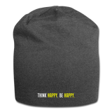 Think Happy. Be Happy - Jersey Beanie - charcoal gray