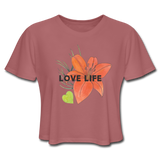 Love Life Flowers - Women's Cropped T-Shirt - mauve