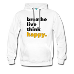 Breathe Live Think Happy - Men's Premium Hoodie - white