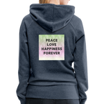 Peace Love Happiness Forever - Women's Premium Hoodie - heather denim