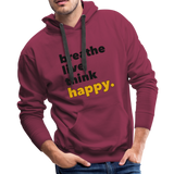 Breathe Live Think Happy - Men's Premium Hoodie - burgundy