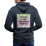 Peace Love Happiness Forever - Men's Premium Hoodie - navy