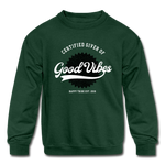Good Vibes Giver - Kids' Crewneck Sweatshirt - forest green