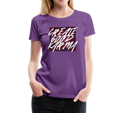 Create Good Karma - Women's Premium T-Shirt - purple