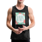 Good Vibes (Summer) - Men's Premium Tank - charcoal gray