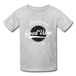 Good Vibes Giver - Youth Tagless T-Shirt - heather gray