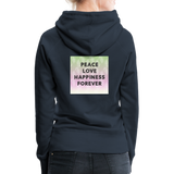 Peace Love Happiness Forever - Women's Premium Hoodie - navy