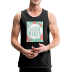 Good Vibes (Summer) - Men's Premium Tank - black
