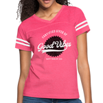 Good Vibes Giver - Women's Vintage Sport T-Shirt - vintage pink/white