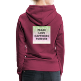 Peace Love Happiness Forever - Women's Premium Hoodie - burgundy