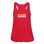 I'm Happy When I'm Surfing - Women's Flowy Tank Top by Bella - red