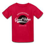 Good Vibes Giver - Youth Tagless T-Shirt - red