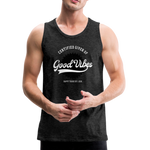 Good Vibes Giver - Men's Premium Tank - charcoal gray