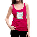 Good Vibes (Summer) - Women's Premium Tank Top - dark pink
