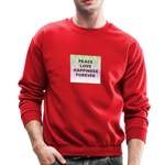 Peace Love Happiness Forever - Crewneck Sweatshirt - red