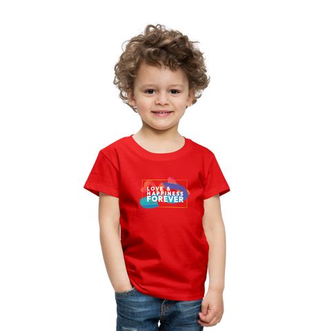 Love & Happiness Forever - Toddler Premium T-Shirt - red