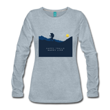 Happy Trails Happy Life - Women's Premium Long Sleeve T-Shirt - heather ice blue
