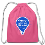 Enjoy Every Moment - Cotton Drawstring Bag - pink