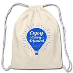 Enjoy Every Moment - Cotton Drawstring Bag - natural