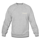 Happy. - Crewneck Sweatshirt - heather gray