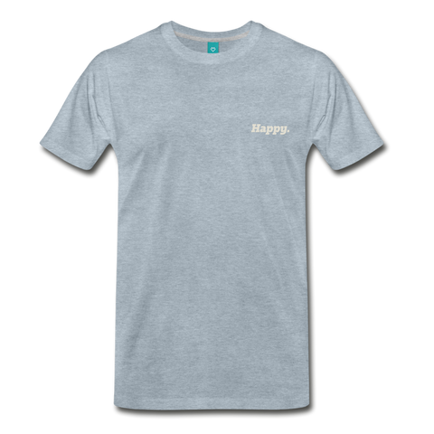 Happy. - Men's Premium T-Shirt - heather ice blue