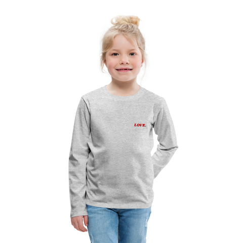 Love. - Kids' Premium Long Sleeve T-Shirt - heather gray