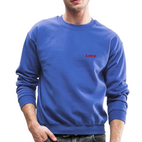 Love. - Crewneck Sweatshirt - royal blue