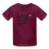 Ocean Has My Heart - Ultra Cotton Youth T-Shirt - burgundy