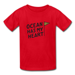 Ocean Has My Heart - Ultra Cotton Youth T-Shirt - red