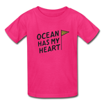 Ocean Has My Heart - Ultra Cotton Youth T-Shirt - fuchsia