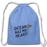 Ocean Has My Heart - Cotton Drawstring Bag - carolina blue