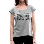 Explore The World - Women's Roll Cuff T-Shirt - heather gray